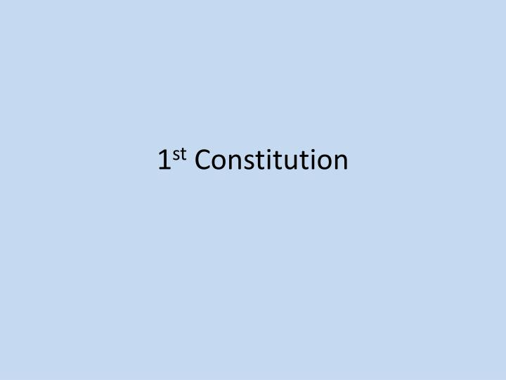 1 st constitution n.
