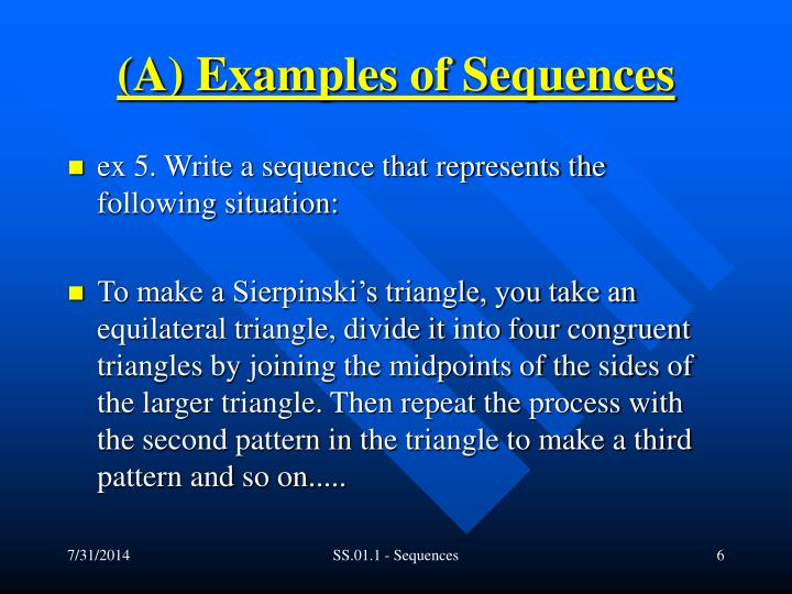 (A) Examples of Sequences
