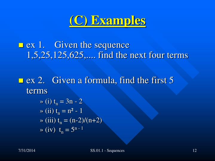 (C) Examples