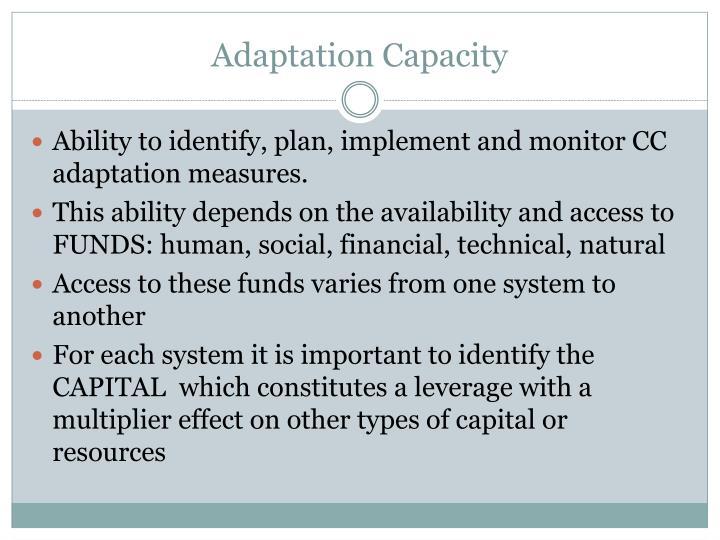 Adaptation Capacity