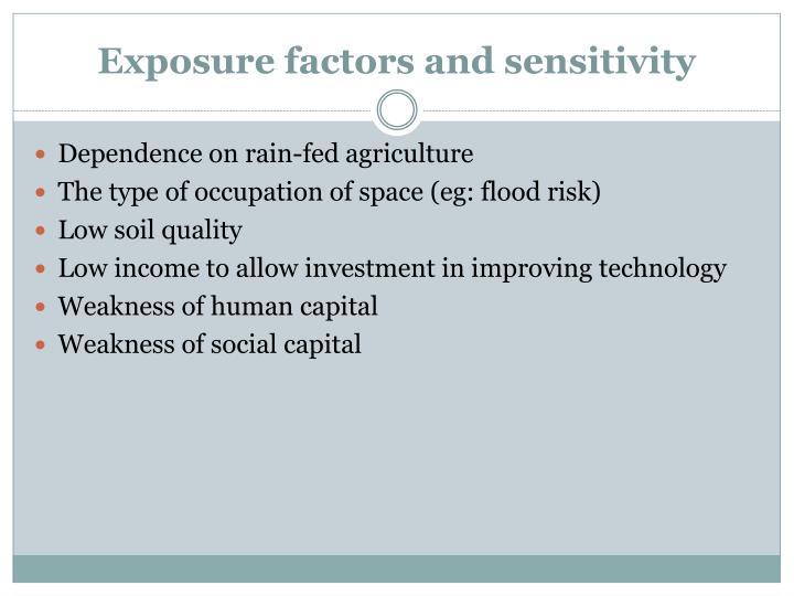 Exposure factors and sensitivity