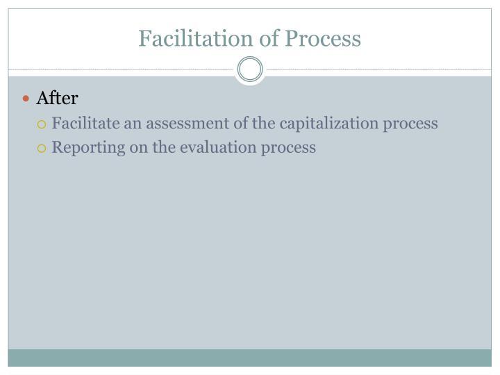 Facilitation of Process