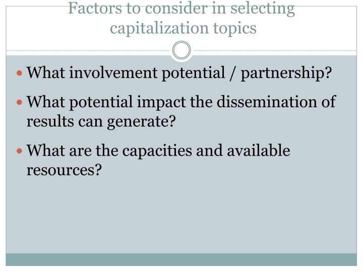 Factors to consider in selecting