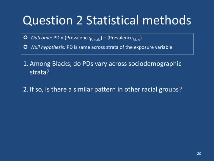 Question 2 Statistical methods
