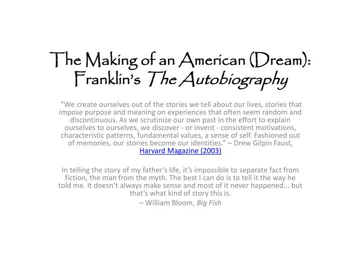 PPT - The Making of an American (Dream): Franklin's The