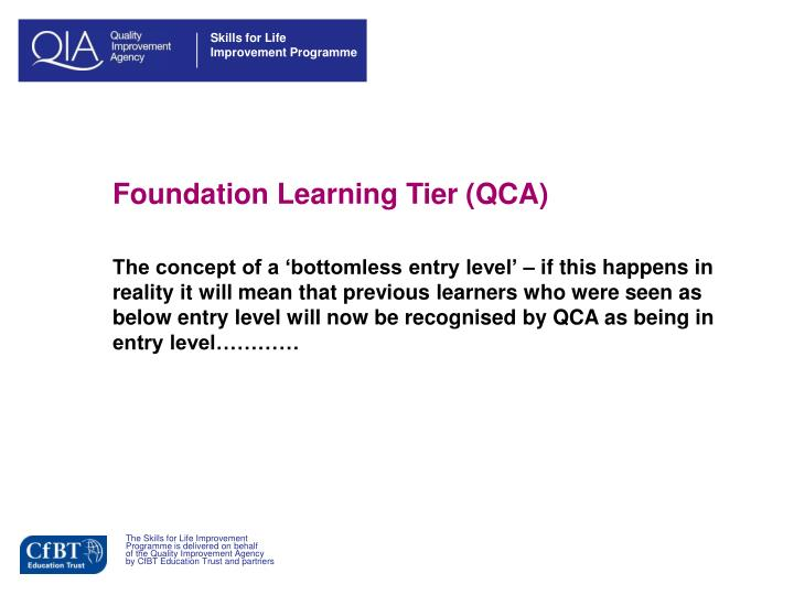 Foundation Learning Tier (QCA)