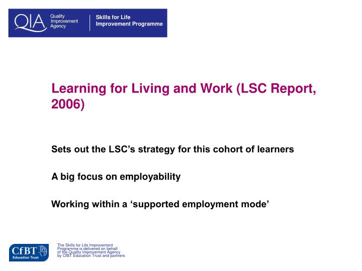 Learning for Living and Work (LSC Report, 2006)