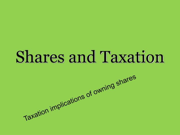 shares and taxation n.