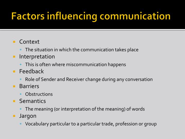 factors that can influence communication