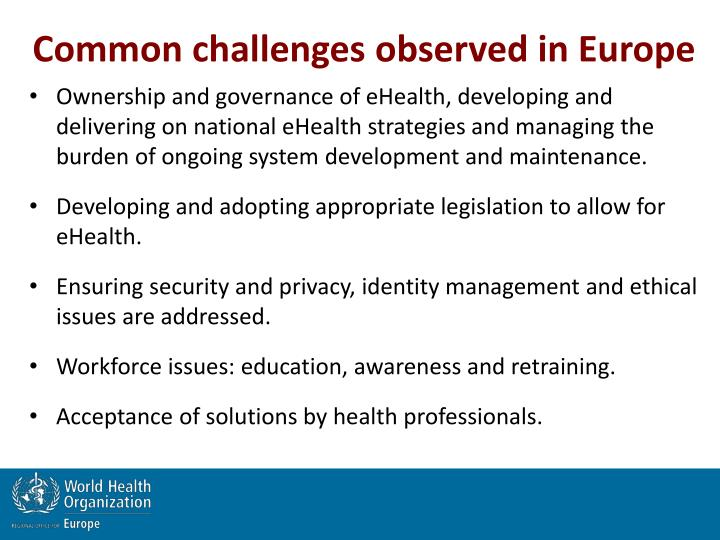 Common challenges observed in Europe