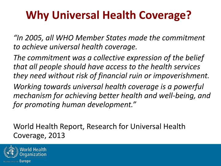 Why Universal Health Coverage?