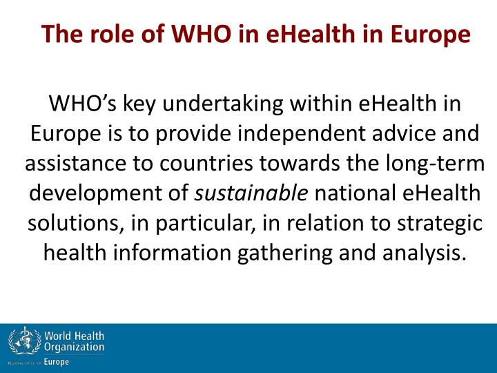 The role of WHO in eHealth in Europe