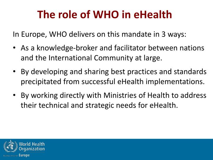 The role of WHO in eHealth