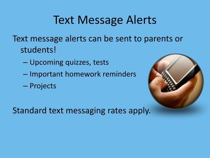 Text Message Alerts