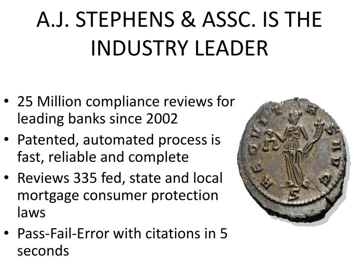 A.J. STEPHENS & ASSC. is the industry leader