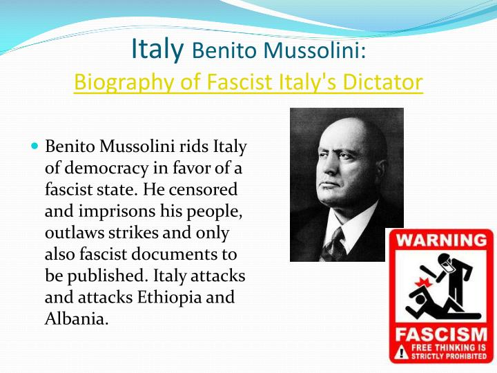 the life and political works of bentio mussolini the fascist dictator of italy Christopher duggan, a history professor at the university of reading in the uk, has written extensively about mussolini and italy's fascist era he also travels to predappio several times a year for his research.