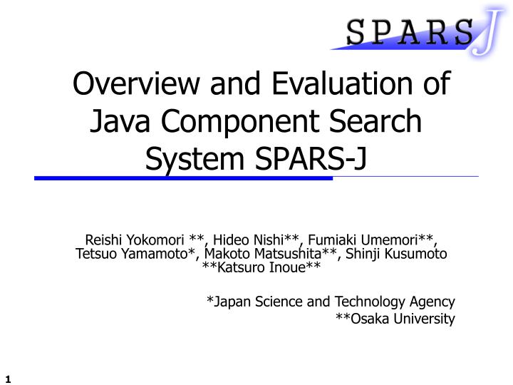 overview and evaluation of java component search system spars j n.