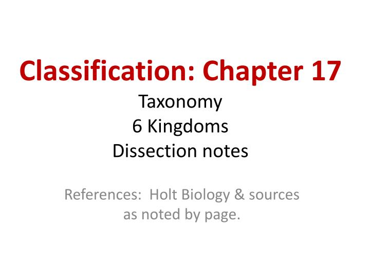 PPT Classification Chapter 17 Taxonomy 6 Kingdoms