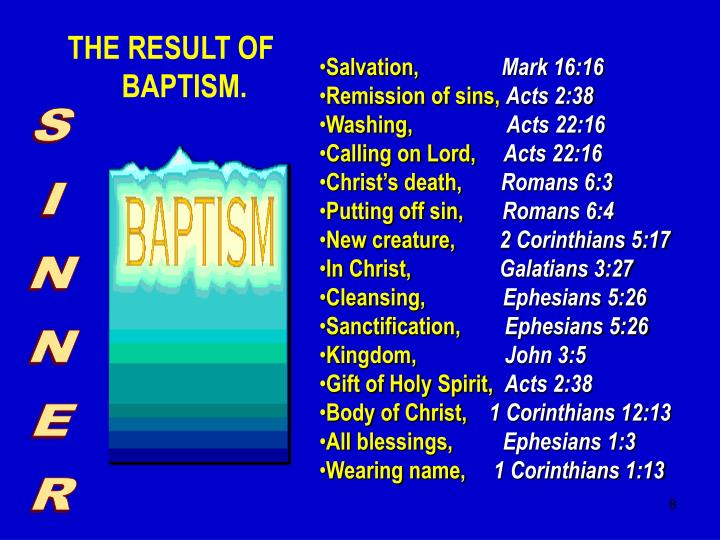 THE RESULT OF BAPTISM.