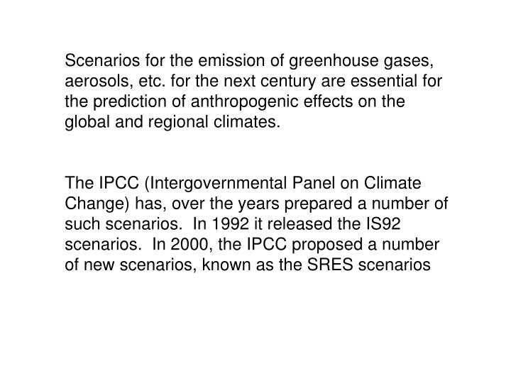 Scenarios for the emission of greenhouse gases,