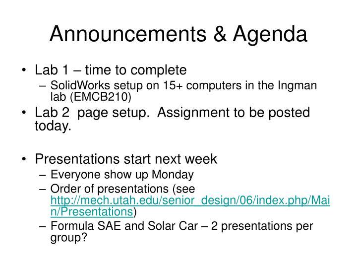 Announcements & Agenda