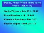 peace peace when there is no peace jer 6 14