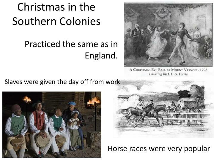 Christmas in the southern colonies