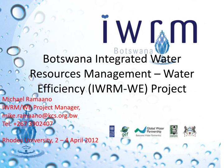 botswana integrated water resources management water efficiency iwrm we project n.
