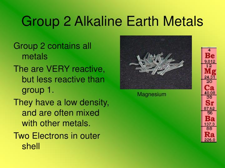 Ppt the periodic table powerpoint presentation id2752461 group 2 alkaline earth metals urtaz Gallery