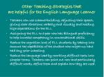 other teaching strategies that are helpful for the english language learner