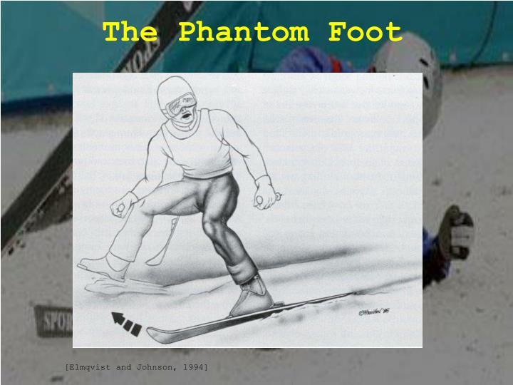 The Phantom Foot