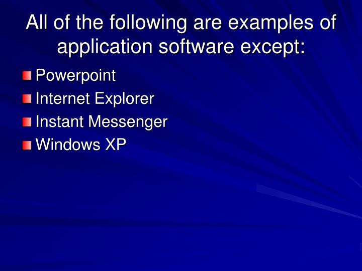 All of the following are examples of application software except:
