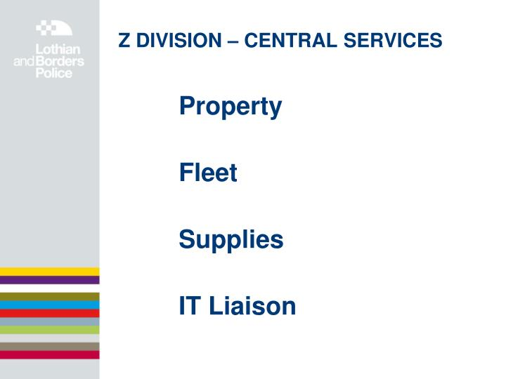 Z DIVISION – CENTRAL SERVICES