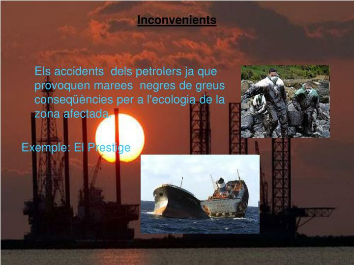 Inconvenients