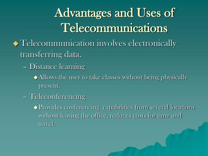 Advantages and Uses of Telecommunications