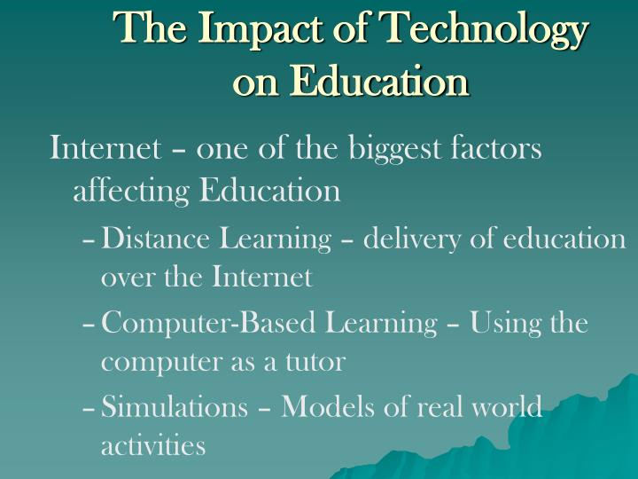 The impact of technology on education
