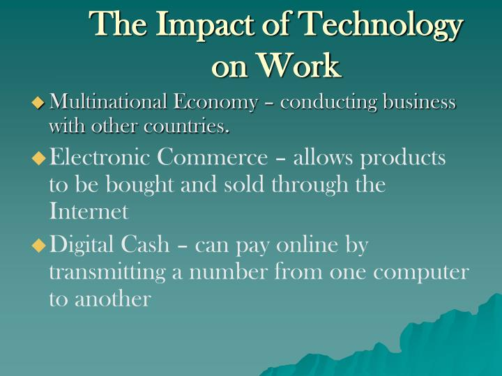 The impact of technology on work