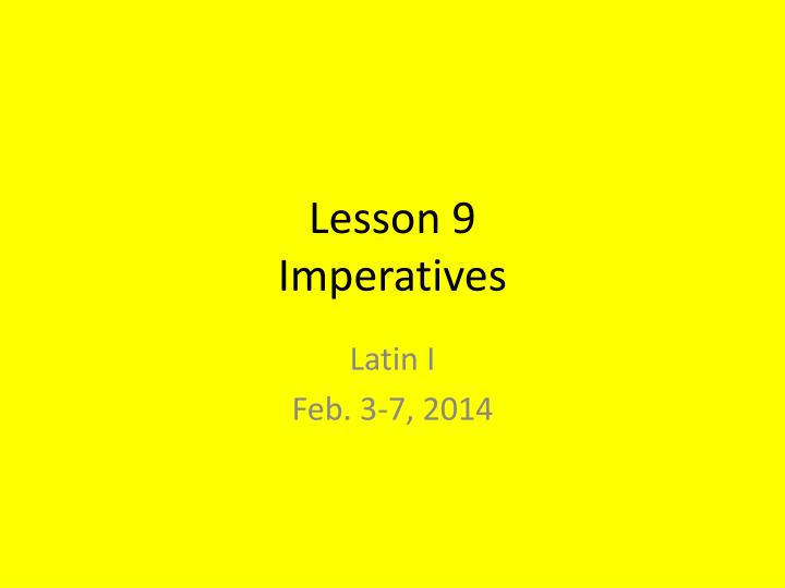 lesson 9 imperatives n.