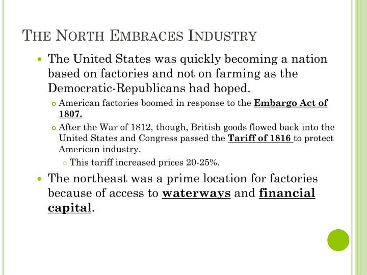 The North Embraces Industry