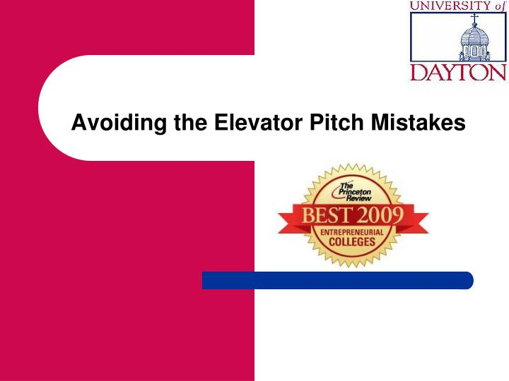 Avoiding the Elevator Pitch Mistakes