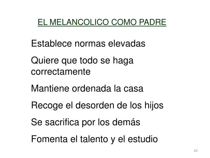 EL MELANCOLICO COMO PADRE