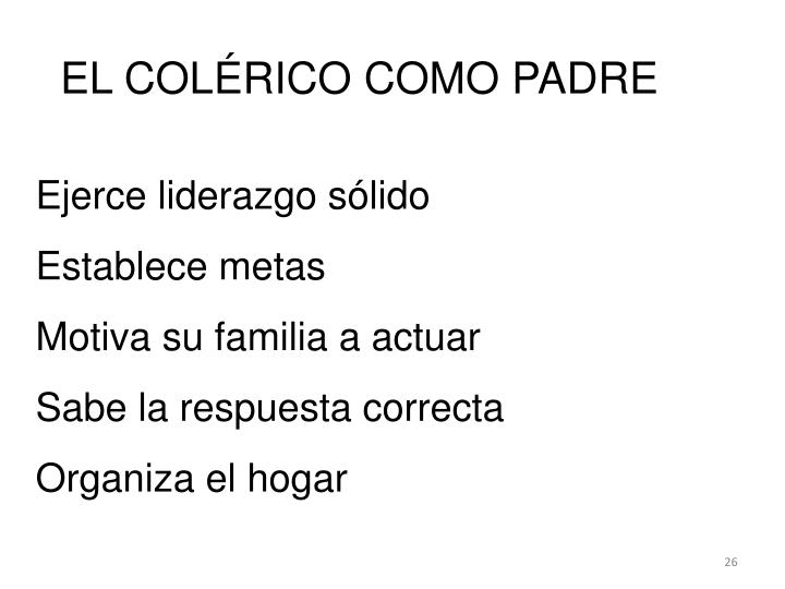 EL COLÉRICO COMO PADRE