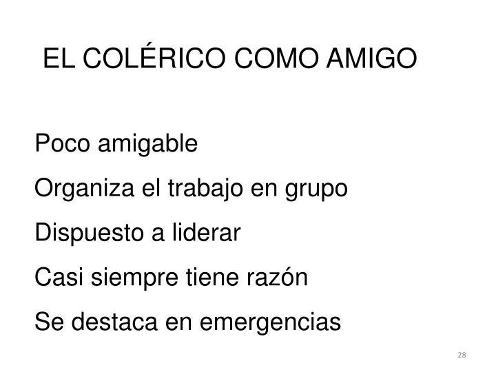 EL COLÉRICO COMO AMIGO