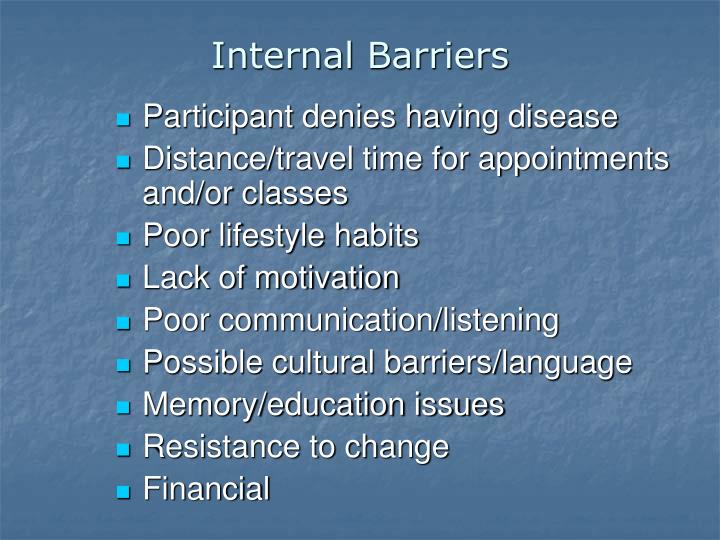 Internal Barriers
