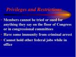 privileges and restrictions