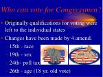 who can vote for congressmen