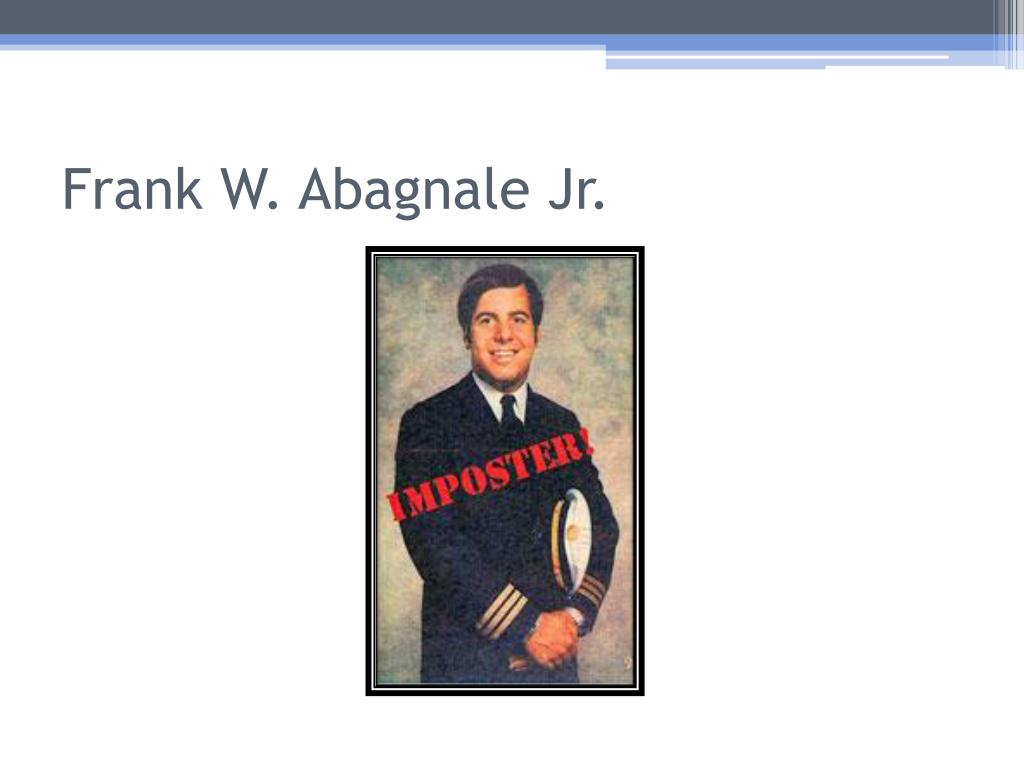 ppt frank w abagnale jr powerpoint presentation id 2753508