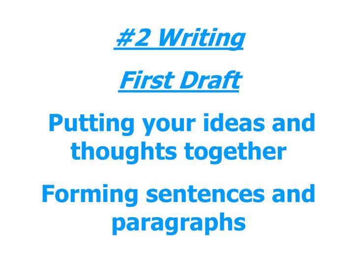#2 Writing