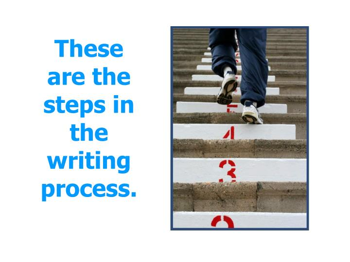 These are the steps in