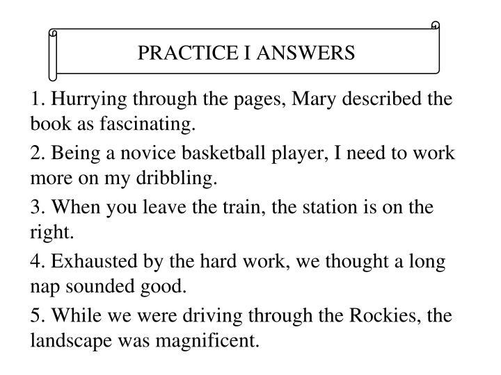 PRACTICE I ANSWERS